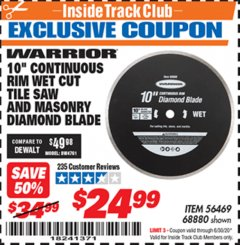 Harbor Freight ITC Coupon 10 IN. CONTINUOUS RIM WET CUT TILE SAW AND MASONRY DIAMOND BLADE Lot No. 61891, 56469, 68880 Expired: 6/30/20 - $24.99