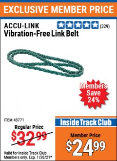 Harbor Freight ITC Coupon VIBRATION FREE LINK BELT Lot No. 43771 Valid: 1/1/21 1/28/21 - $24.99
