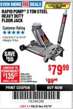 Harbor Freight Coupon RAPID PUMP 3 TON STEEL HEAVY DUTY FLOOR JACK Lot No. 64261, 64265, 64875, 64260, 69227, 62116, 68048 Expired: 5/5/19 - $79.99