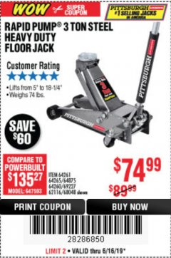 Harbor Freight Coupon RAPID PUMP 3 TON STEEL HEAVY DUTY FLOOR JACK Lot No. 64261, 64265, 64875, 64260, 69227, 62116, 68048 Expired: 6/16/19 - $74.99