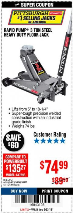 Harbor Freight Coupon RAPID PUMP 3 TON STEEL HEAVY DUTY FLOOR JACK Lot No. 64261, 64265, 64875, 64260, 69227, 62116, 68048 Expired: 6/23/19 - $74.99