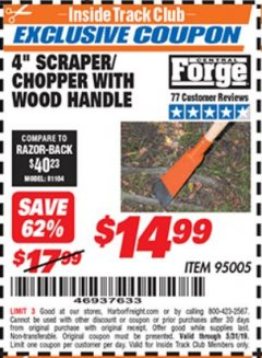 "Harbor Freight ITC Coupon 4"" SCRAPER/CHOPPER WITH WOOD HANDLE Lot No. 95005 Dates Valid: 12/31/69 - 5/31/19 - $14.99"