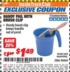 Harbor Freight ITC Coupon HANDY PAIL WITH BRUSH CLIP Lot No. 94969 Dates Valid: 12/31/69 - 5/31/19 - $1.49