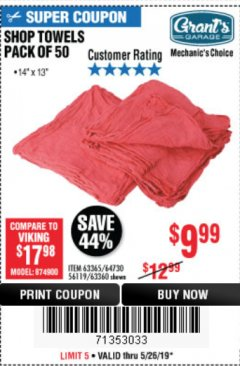 Harbor Freight Coupon SHOP TOWELS, PACK OF 50 Lot No. 63365 EXPIRES: 5/26/19 - $9.99