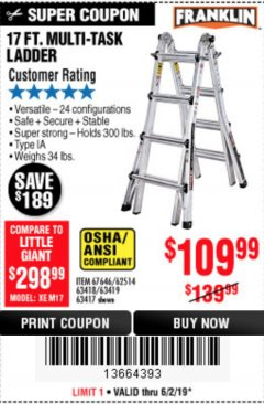 Harbor Freight Coupon 17 FT. MULTI-TASK LADDER Lot No. 67646/62514/63418/63419/63417 Expired: 6/2/19 - $109.99