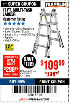Harbor Freight Coupon 17 FT. MULTI-TASK LADDER Lot No. 67646/62514/63418/63419/63417 Expired: 8/25/19 - $109.99