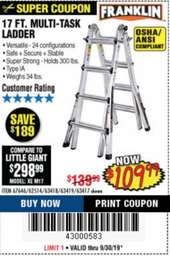 Harbor Freight Coupon 17 FT. MULTI-TASK LADDER Lot No. 67646/62514/63418/63419/63417 Expired: 9/30/19 - $109.99