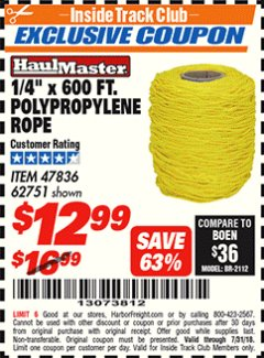 "Harbor Freight ITC Coupon 1/4"" X 600 FT. POLYPROPYLENE ROPE Lot No. 47836/62751 Expired: 7/31/18 - $12.99"