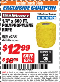 "Harbor Freight ITC Coupon 1/4"" X 600 FT. POLYPROPYLENE ROPE Lot No. 47836/62751 Expired: 4/30/19 - $12.99"