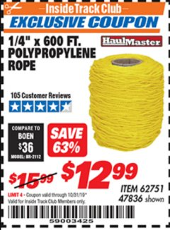 "Harbor Freight ITC Coupon 1/4"" X 600 FT. POLYPROPYLENE ROPE Lot No. 47836/62751 Expired: 10/31/19 - $12.99"