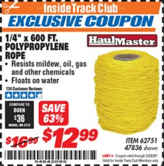 "Harbor Freight ITC Coupon 1/4"" X 600 FT. POLYPROPYLENE ROPE Lot No. 47836/62751 Expired: 2/29/20 - $12.99"