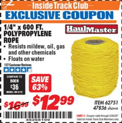 "Harbor Freight ITC Coupon 1/4"" X 600 FT. POLYPROPYLENE ROPE Lot No. 47836/62751 Expired: 4/30/20 - $12.99"