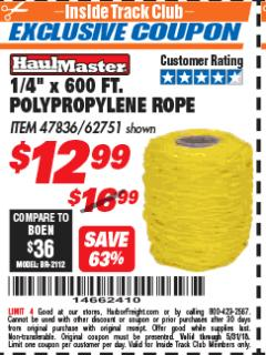 "Harbor Freight ITC Coupon 1/4"" X 600 FT. POLYPROPYLENE ROPE Lot No. 47836/62751 Expired: 5/31/18 - $12.99"