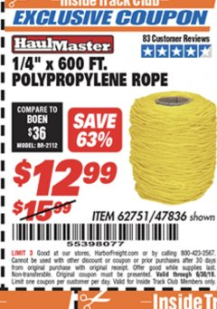 "Harbor Freight ITC Coupon 1/4"" X 600 FT. POLYPROPYLENE ROPE Lot No. 47836/62751 Expired: 6/17/19 - $12.99"