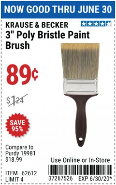"Harbor Freight Coupon 3"" POLY BRISTLE PAINT BRUSH Lot No. 39688/62612 EXPIRES: 6/30/20 - $0.89"