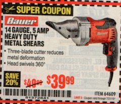 Harbor Freight Coupon BAUER 14 GAUGE, 5 AMP SWIVEL HEAD SHEARS Lot No. 64609 Expired: 7/31/19 - $39.99
