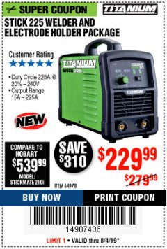 Harbor Freight Coupon TITANIUM STICK 225 INVERTER WELDER WITH ELECTRODE HOLDER Lot No. 64978 Expired: 8/4/19 - $229.99