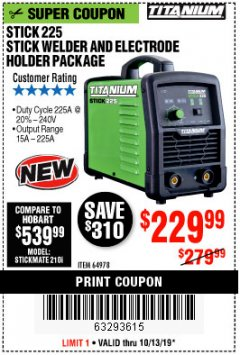 Harbor Freight Coupon TITANIUM STICK 225 INVERTER WELDER WITH ELECTRODE HOLDER Lot No. 64978 Expired: 10/13/19 - $229.99