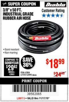 "Harbor Freight Coupon DIABLO 3/8"" X 50 FT. INDUSTRIAL GRADE RUBBER AIR HOSE Lot No. 62884 69580 61939 62890 Expired: 11/17/19 - $19.99"