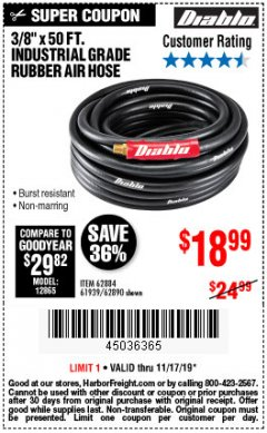 "Harbor Freight Coupon DIABLO 3/8"" X 50 FT. INDUSTRIAL GRADE RUBBER AIR HOSE Lot No. 62884 69580 61939 62890 Expired: 11/17/19 - $18.99"