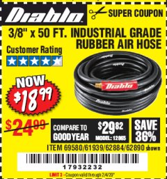 "Harbor Freight Coupon DIABLO 3/8"" X 50 FT. INDUSTRIAL GRADE RUBBER AIR HOSE Lot No. 62884 69580 61939 62890 Expired: 2/4/20 - $18.99"