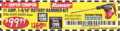 "Harbor Freight Coupon 11 AMP, 1-9/16"" SDS MAX TYPE PRO VARIABLE SPEED ROTARY HAMMER KIT Lot No. 64425 Expired: 11/30/19 - $99.99"