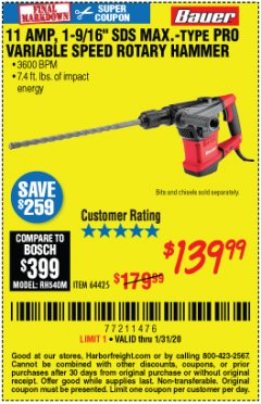 "Harbor Freight Coupon 11 AMP, 1-9/16"" SDS MAX TYPE PRO VARIABLE SPEED ROTARY HAMMER KIT Lot No. 64425 Valid Thru: 1/31/20 - $139.99"