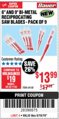"Harbor Freight Coupon 6"" AND 9"" BI-METAL RECIPROCATING SAW BLADES -PACK OF 9 Lot No. 64168 Expired: 6/16/19 - $13.99"