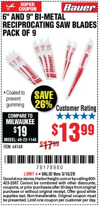 "Harbor Freight Coupon 6"" AND 9"" BI-METAL RECIPROCATING SAW BLADES -PACK OF 9 Lot No. 64168 Expired: 3/15/20 - $13.99"