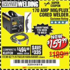 Harbor Freight Coupon 170 AM MIG/FLUX CORED WELDER Lot No. 6271/97503/61888/68885 Expired: 9/3/19 - $30
