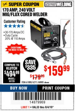 Harbor Freight Coupon 170 AM MIG/FLUX CORED WELDER Lot No. 6271/97503/61888/68885 Expired: 8/4/19 - $159.99