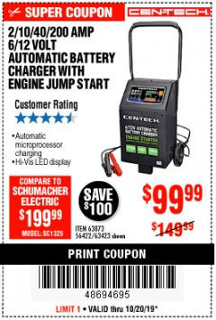 Harbor Freight Coupon CEN-TECH 2/10/40/200 AMP 6/12 VOLT AUTOMATIC BATTERY CHARGER WITH ENGINE JUMP START Lot No. 63423/56422/63873 Expired: 10/20/19 - $99.99
