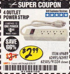 Harbor Freight Coupon 4 OUTLET POWER STRIP Lot No. 69689/62495/62497/62505/91334 Expired: 6/30/19 - $2.99