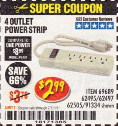 Harbor Freight Coupon 4 OUTLET POWER STRIP Lot No. 69689/62495/62497/62505/91334 Expired: 7/31/19 - $2.99