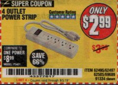 Harbor Freight Coupon 4 OUTLET POWER STRIP Lot No. 69689/62495/62497/62505/91334 Expired: 9/5/19 - $2.99