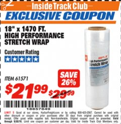 "Harbor Freight ITC Coupon 18""  1470 FT. HIGH PERFORMANCE STRETCH WRAP Lot No. 61571/94172 Expired: 9/30/18 - $21.99"