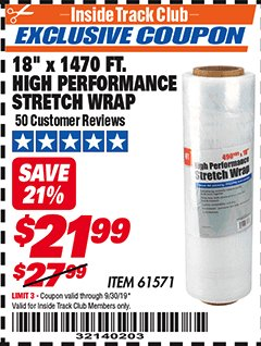"Harbor Freight ITC Coupon 18""  1470 FT. HIGH PERFORMANCE STRETCH WRAP Lot No. 61571/94172 Expired: 9/30/19 - $21.99"
