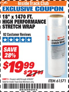 "Harbor Freight ITC Coupon 18""  1470 FT. HIGH PERFORMANCE STRETCH WRAP Lot No. 61571/94172 Expired: 4/30/20 - $19.99"