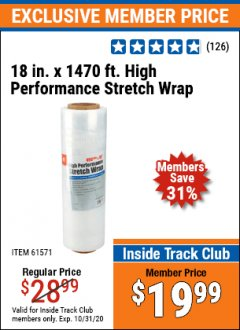 "Harbor Freight ITC Coupon 18""  1470 FT. HIGH PERFORMANCE STRETCH WRAP Lot No. 61571/94172 Expired: 10/31/20 - $19.99"
