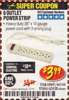 Harbor Freight Coupon 6 OUTLET POWER STRIP Lot No. 69691, 64144, 97684, 62438 Expired: 7/31/19 - $3.99