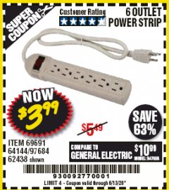 Harbor Freight Coupon 6 OUTLET POWER STRIP Lot No. 69691, 64144, 97684, 62438 EXPIRES: 6/30/20 - $3.99