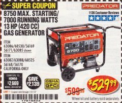 Harbor Freight Coupon 8750 PEAK / 7000 RUNNING WATTS 13 HP (420 CC) GAS GENERATOR Lot No. 68530/63086/63085/56169/56171/69671/68525/63087/63088/56168/56170 Expired: 7/31/19 - $529.99