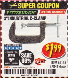 "Harbor Freight Coupon 3"" INDUSTRIAL C-CLAMP Lot No. 62135, 37846 Expired: 7/31/19 - $1.99"