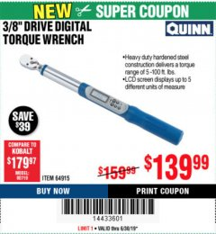 "Harbor Freight Coupon QUINN 3/8"" DRIVE DIGITAL TORQUE WRENCH Lot No. 64915 Expired: 6/30/19 - $139.99"