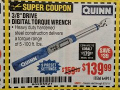 "Harbor Freight Coupon QUINN 3/8"" DRIVE DIGITAL TORQUE WRENCH Lot No. 64915 Valid Thru: 8/31/19 - $139.99"