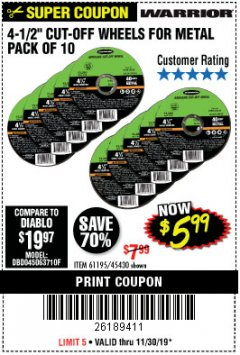 "Harbor Freight Coupon 4-1/2"" CUT-OFF WHEELS FOR METAL-PACK OF 10 Lot No. 61195/45430 Expired: 11/30/19 - $5.99"