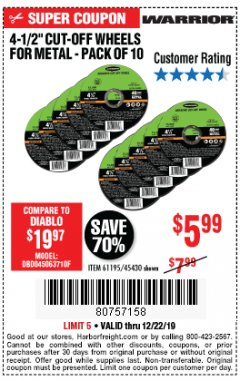 "Harbor Freight Coupon 4-1/2"" CUT-OFF WHEELS FOR METAL-PACK OF 10 Lot No. 61195/45430 Expired: 12/22/19 - $5.99"