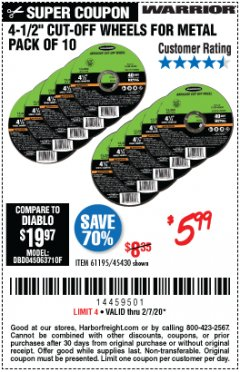 "Harbor Freight Coupon 4-1/2"" CUT-OFF WHEELS FOR METAL-PACK OF 10 Lot No. 61195/45430 Expired: 2/7/20 - $5.99"