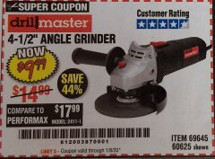 "Harbor Freight Coupon 4-1/2"" ANGLE GRINDER 4.3 AMP MOTOR Lot No. 69645/60625 Expired: 1/8/20 - $9.99"