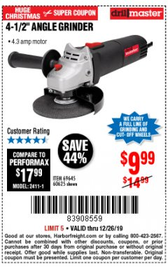 "Harbor Freight Coupon 4-1/2"" ANGLE GRINDER 4.3 AMP MOTOR Lot No. 69645/60625 Expired: 12/26/19 - $9.99"